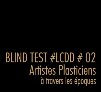 BLIND TEST #02 SCULPTEURS / À TRAVERS LES ÉPOQUES